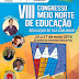 Ultimo dia de inscrições para o VIII congresso de Educação Meio Norte