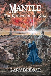 Mantle: The Return of the Sha - a fantasy adventure by Gary Bregar