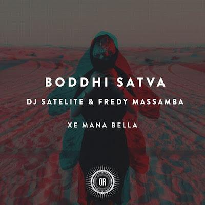 Boddhi Satva - Xe Mana Bella (feat. DJ Satelite & Fredy Massamba) [Instrumental Mix]