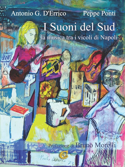 In edicola: I suoni del Sud. La musica tra i vicoli di Napoli