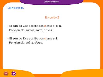 http://ceiploreto.es/sugerencias/juegos_educativos_2/4/Dictado_sonido_Z/index.html