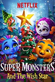 Watch Super Monsters and the Wish Star Online Free 2018 Putlocker