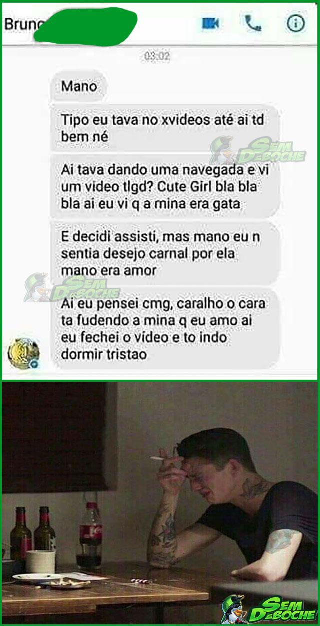 O CASO DO RAPAZ QUE SE APAIXONOU PELA MOÇA DO XVÍDEOS