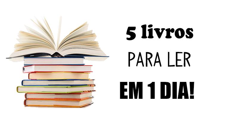 5 livros imperdíveis para ler em 1 dia