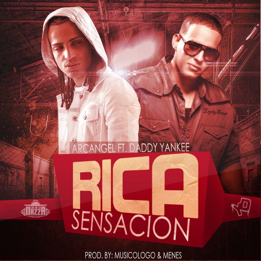 Rica Sensacion Daddy Yankee Ft Arcangel Descargar Mp3 Download