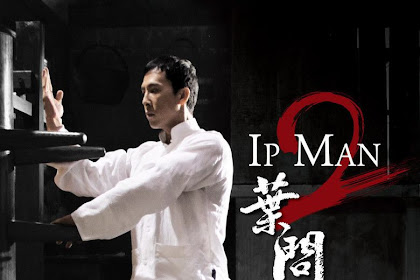 Sinopsis Ip Man 2 (2010) - Film China