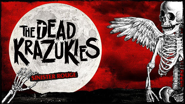 "The Dead Krazukies release video for ""Sinister Rouge"" (Bad Religion cover)"