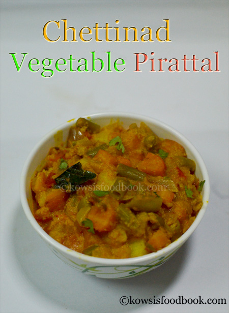 Chettinad vegetable pirattal recipe chettinad kaikari perattal chettinad vegetable pirattal with stepwise pictures forumfinder Gallery