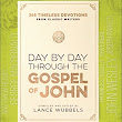 Studying the Gospel of John Day by Day