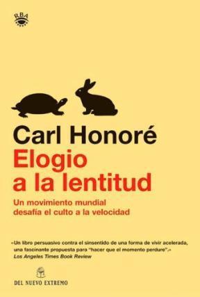 Elogio De La Lentitud – Carl Honore
