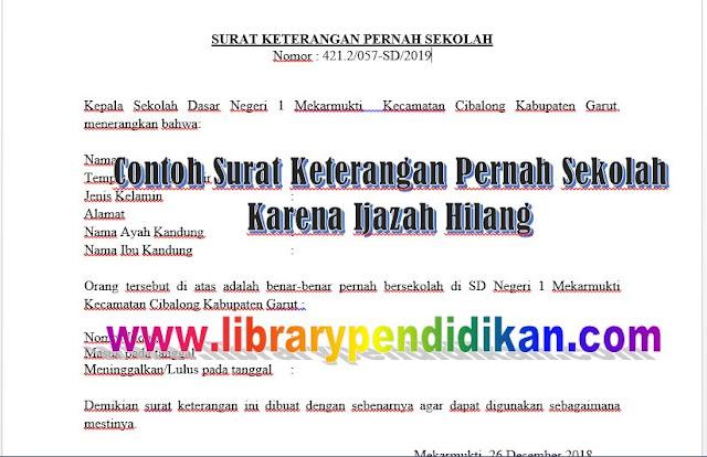 SURAT KETERANGAN PERNAH SEKOLAH KARENA IJAZAH HILANG, http://www.librarypendidikan.com/