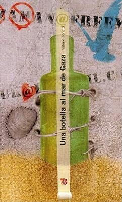 Reseña: Una botella al mar de Gaza (Valérie Zenatti)