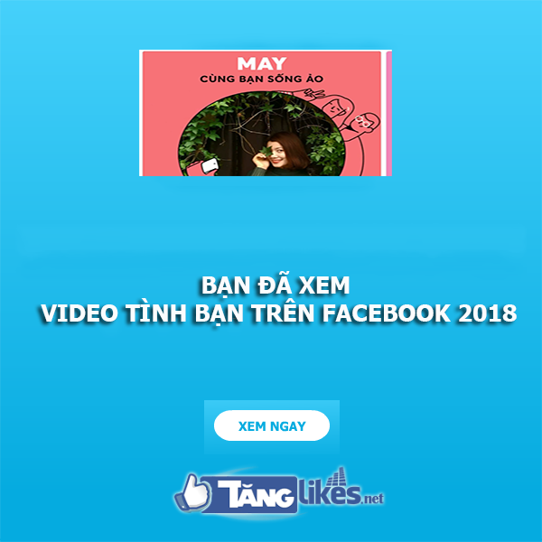 video tinh ban tren facebook 2018