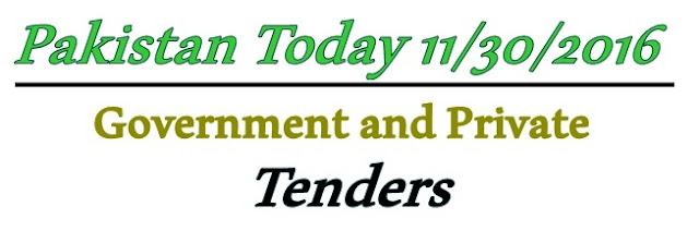 11/30/2016 Tenders In Pakistan