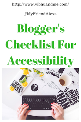 Blogger's Checklist For Accessibility - Vibhu & Me