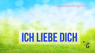 ich liebe dich German Love greetings