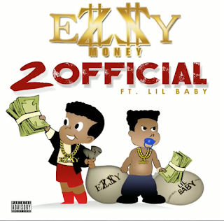 2 Official, Ezzy Money, Hip Hop Everything, Lil Baby, New Music Alert, Promo Vatican, Team Bigga Rankin, Video Premiere,