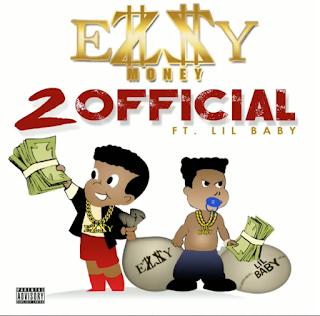 2 Official, Ezzy Money, Hip Hop Everything, Lil Baby, New Music Alert, Promo Vatican, Team Bigga Rankin, Video Premiere,