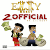 "[New Video] Ezzy Money – ""2 Official"" ft. Lil Baby"