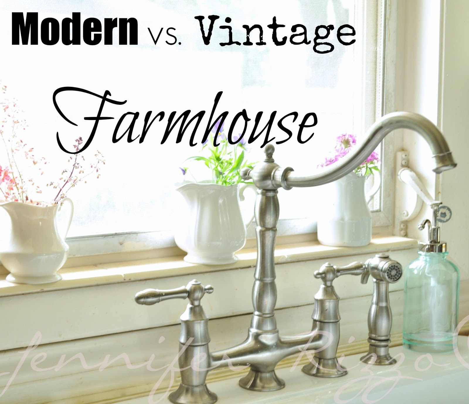 modern vs vintage farmhouse farmhouse faucet kitchen The difference between modern vs vintage farmhouse