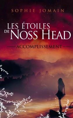 Les étoiles de Noss Head #3 Accomplissement, Sophie Jomain