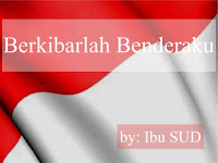 Lirik lagu wajib nasional Berkibarlah Benderaku