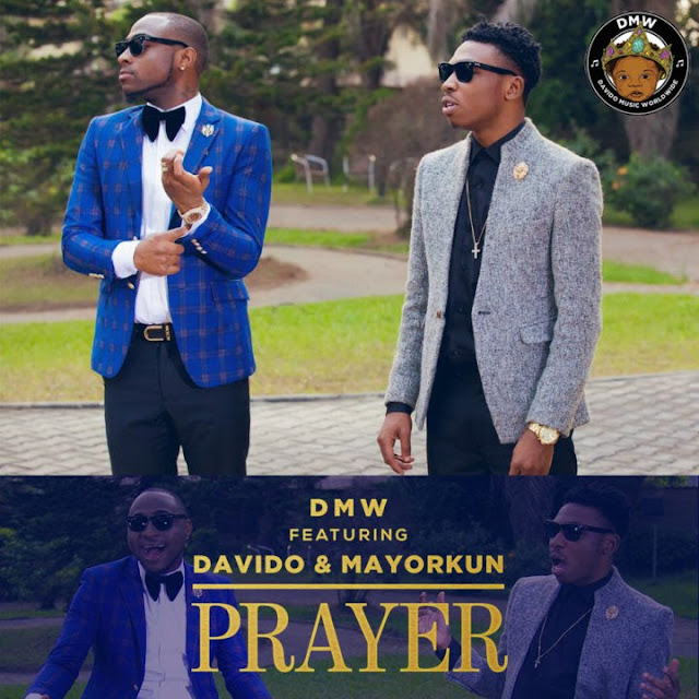 VIDEO: DMW Ft. Davido & Mayorkun – Prayer