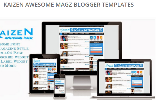 Kaizen Awensome Blogger Template