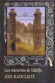 Los misterios de Udolfo, de Ann Radcliffe.