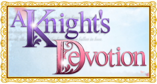 http://otomeotakugirl.blogspot.com/2014/03/a-knights-devotion.html