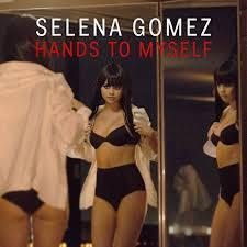 Download Lagu Selena Gomez - Hands To Myself