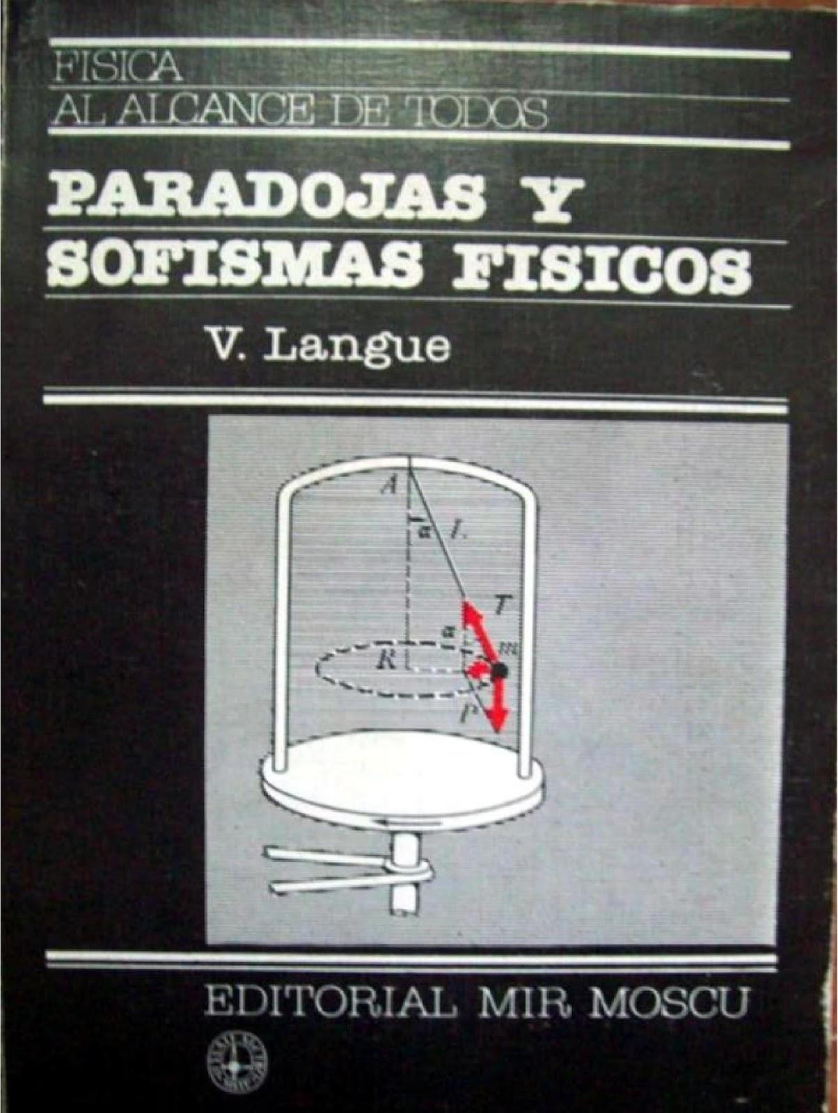 Paradojas y sofismas físicos – V. Langue