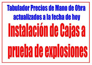 Instalación de cajas a prueba de explosiones precios de mano de obra