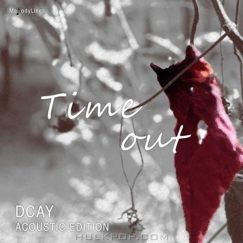 Dcay – Acoustic Edition – Time Out – EP (FLAC)