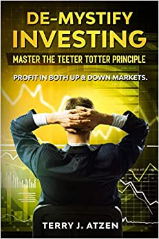 De-Mystify Investing: Master the Teeter Totter Principle