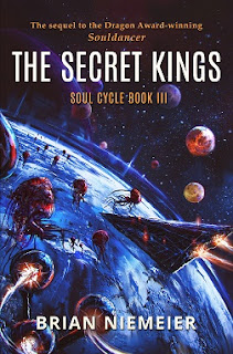 The Secret Kings, Soul Cycle Book III - Brian Niemeier