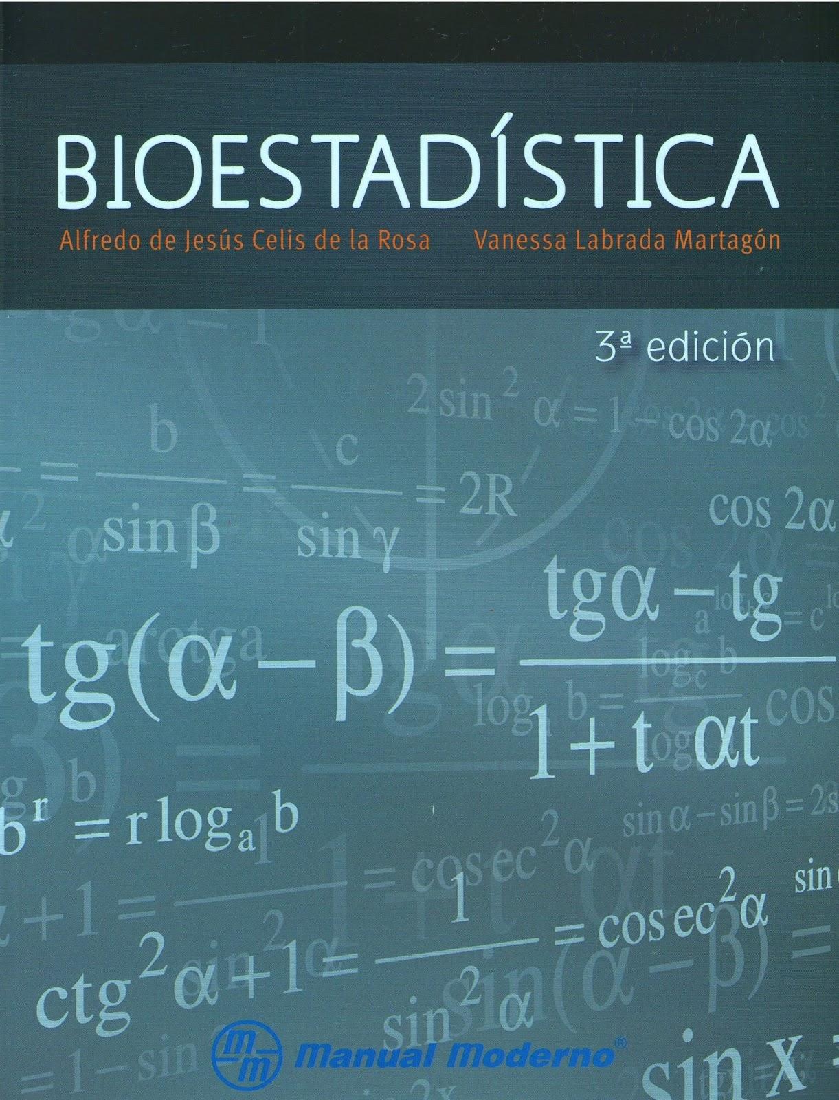 Bioestadística, 3ra Edición – Alfredo de Jesús Celis de la Rosa