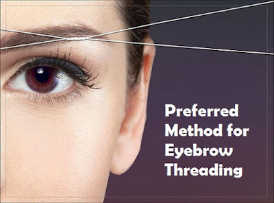 Preferred Method for Eyebrow Threading