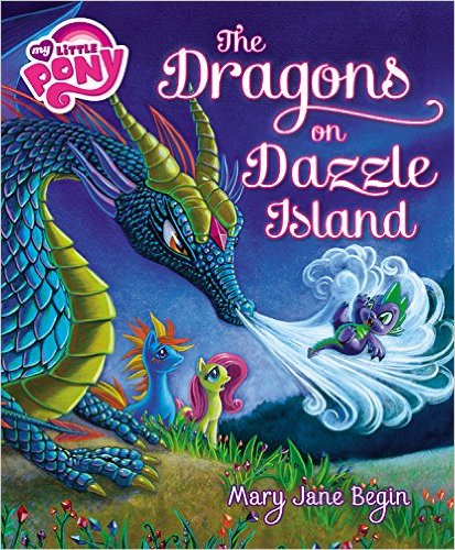 The Dragons of Dazzle Island MLP Cover