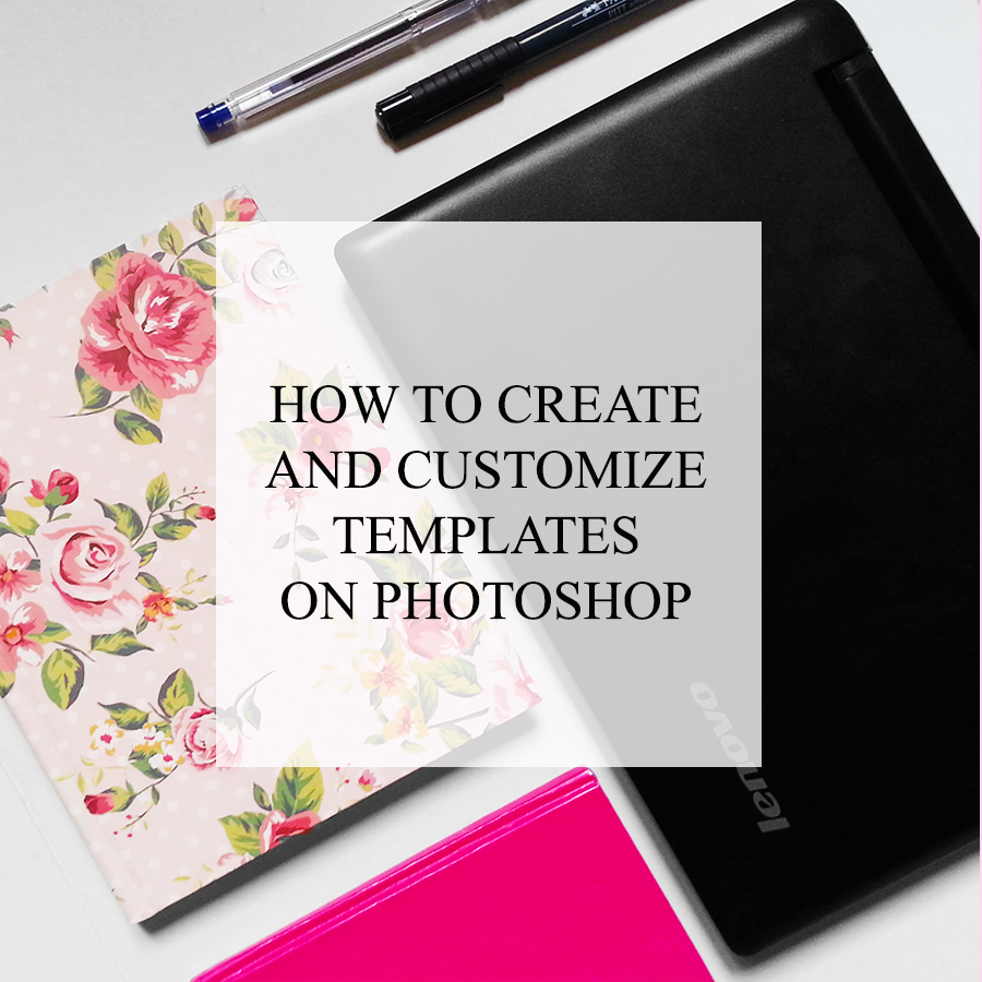 Learn how to create a template of your own and then customize it as  you wish