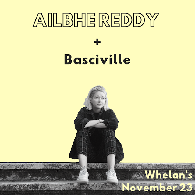 Ailbhe Reddy & Basciville - Whelan's