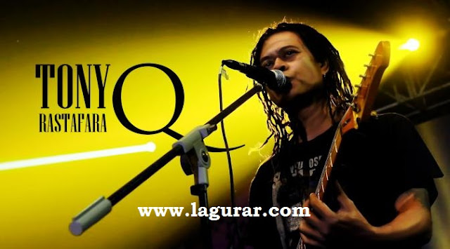 http://www.lagurar.com/2017/11/download-lagu-toni-q-rastafara-full.html
