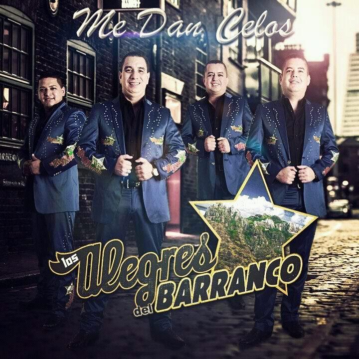 Los Alegres Del Barranco - Me Dan Celos (Disco Oficial 2012)