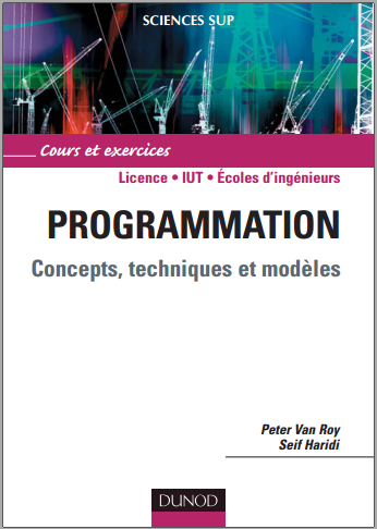 Livre : Programmation - concepts, techniques et modèles - Peter Van Roy, Seif Haridi PDF