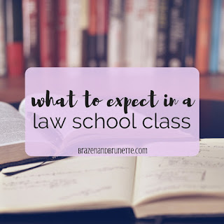 what law school class is like. what to expect in a law school class. typical law school class. what law school is like. how to be prepared for a law school class | brazenandbrunette.com