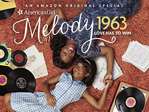 Discussion Questions about Race and Justice for Families | An American Girl Story - Melody 1963: Love Has to Win