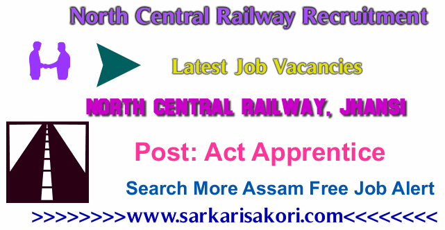 North Central Railway Recruitment 2017 Act Apprentice