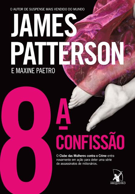 8º confissão James Patterson, Maxine Paetro