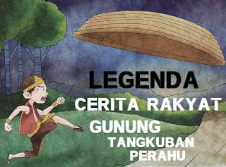 cerita rakyat dongeng anak legenda sangkuriang dayang sumbi terjadinya gunung tangkuban perahu