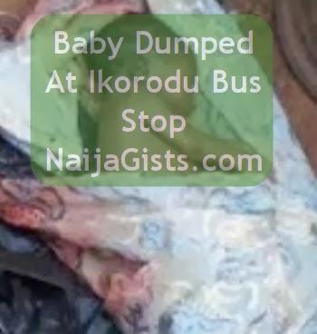 dead baby ikorodu lagos bus stop